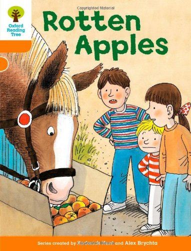 Oxford Reading Tree: Level 6: More Stories A: Rotten Applesの詳細を見る