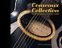 Comeaux Collection: The Fretted Instruments of Dr. Tommy Comeaux