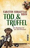 TOD & TRÜFFEL (Niccoló & Giacomo Krimi 1): Ein Hundekrimi aus dem Piemont