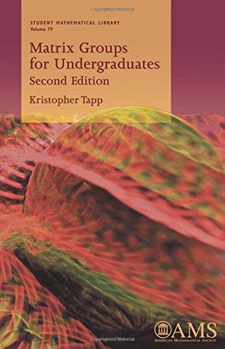 Tapp, K: Matrix Groups for Undergraduates (Student Mathematical Library, Band 79)