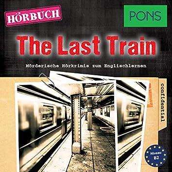 PONS Hörkrimi Englisch: The Last Train (Mörderische Kurzkrimis zum Englischlernen (B2))