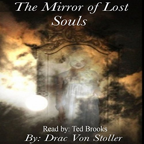The Mirror of Lost Souls audiobook cover art