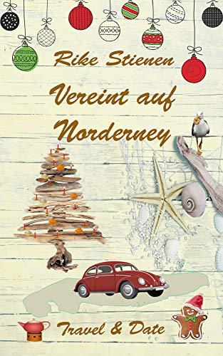 Vereint auf Norderney: Travel & Date