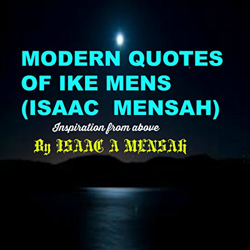 Modern Quotes of Ike Mens (Isaac Mensah) audiobook cover art