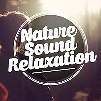 Nature Sound Relaxation