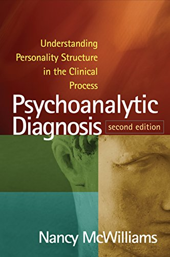 Psychoanalytic Diagnosis, Second Edition: Understanding Personality Structure in the Clinical Process (English Edition)