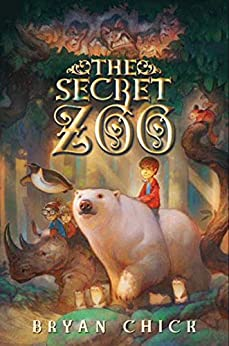 The Secret Zoo by [Bryan Chick]