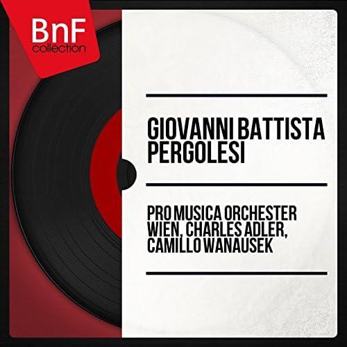 Camillo Wanausek, Charles Adler, Pro Musica Orchester Wien