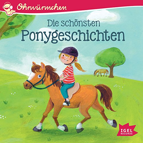 Die schönsten Ponygeschichten     Ohrwürmchen              De :                                                                                                                                 Brigitte Kolloch,                                                                                        Ursel Scheffler,                                                                                        Maren von Klitzing                               Lu par :                                                                                                                                 Nina Danzeisen,                                                                                        Matthias Haase,                                                                                        Katharina Palm,                   and others                 Durée : 42 min     Pas de notations     Global 0,0