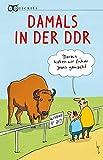 Damals in der DDR (Quickies)