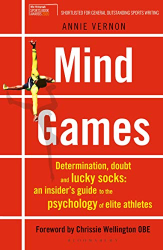 Mind Games: Determination, Doubt and Lucky Socks: An Insiders Guide to the Psychology of Elite Athletes (English Edition) eBook: Vernon, Annie: Amazon.es: Tienda Kindle