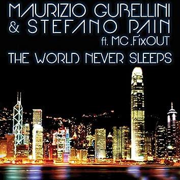 The World Never Sleeps