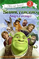 Shrek the Third: Friends and Foes (Spanish edition): Amigos y enemigos (I Can Read Book 2)