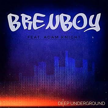 Deep Underground (feat. Adam Knight)