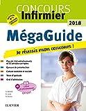 Méga Guide 2018 Concours infirmier - Je réussis mon concours ! Écrit et Oral. Avec livret d'entraînement détachable