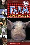 Farm Animals (Scholastic Readers, Level 2)