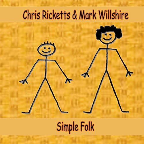 Chris Ricketts, Mark Willshire