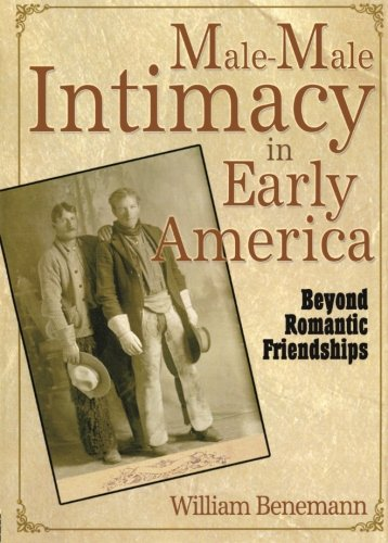 Male-Male Intimacy in Early America