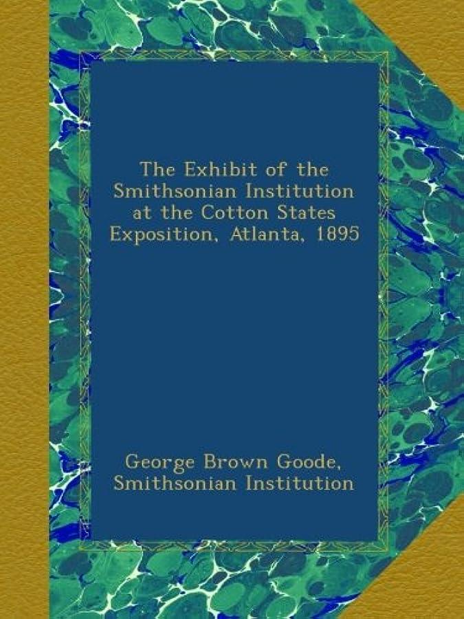 取り出す尊厳肉The Exhibit of the Smithsonian Institution at the Cotton States Exposition, Atlanta, 1895