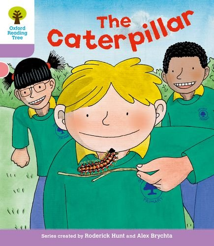Oxford Reading Tree: Level 1+: Decode and Develop: The Caterpillarの詳細を見る