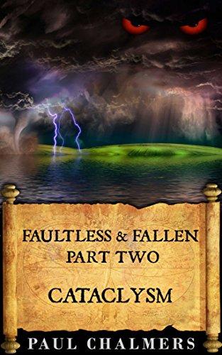 Faultless & Fallen: Cataclysm (English Edition)