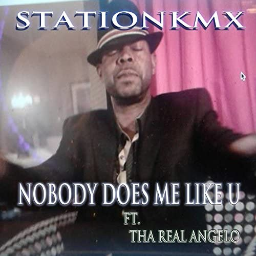 STATIONKMX, KMX & Kevin Spicer feat. Tha Real Angelo
