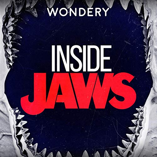 Inside Jaws (Ad-free) Podcast By Wondery cover art