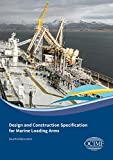 Design and Construction Specification for Marine Loading Arms, 4th Edition