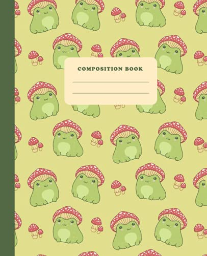 Composition Book: Cute Frog With Mushroom Hat | College Ruled Lined...