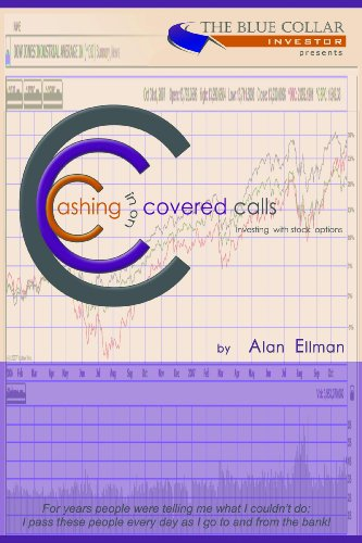 Cashing in on Covered Calls. Investing with Stock Options (English Edition)