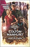 Colton Manhunt (The Coltons of Mustang Valley, 6)