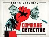 Comrade Detective - Official Trailer
