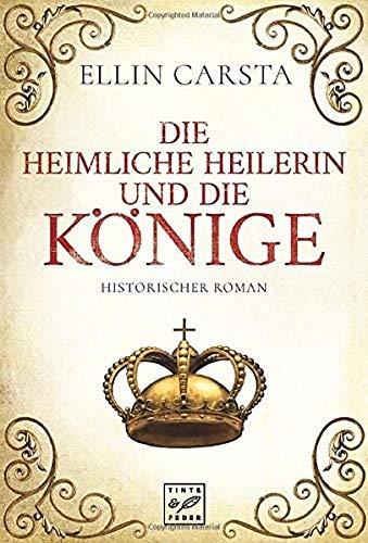 Die heimliche Heilerin und die Könige (Madlen)