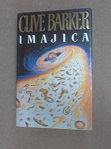 IMAJICA By CLIVE BARKER 1991 FIRST EDITION