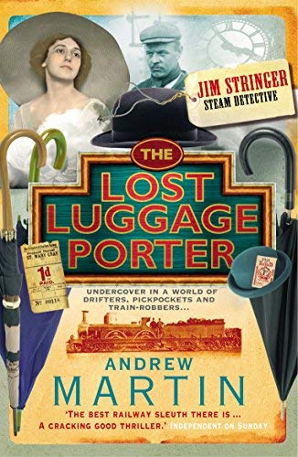 By Andrew Martin The Lost Luggage Porter (Jim Stringer Mystery) (New Ed)