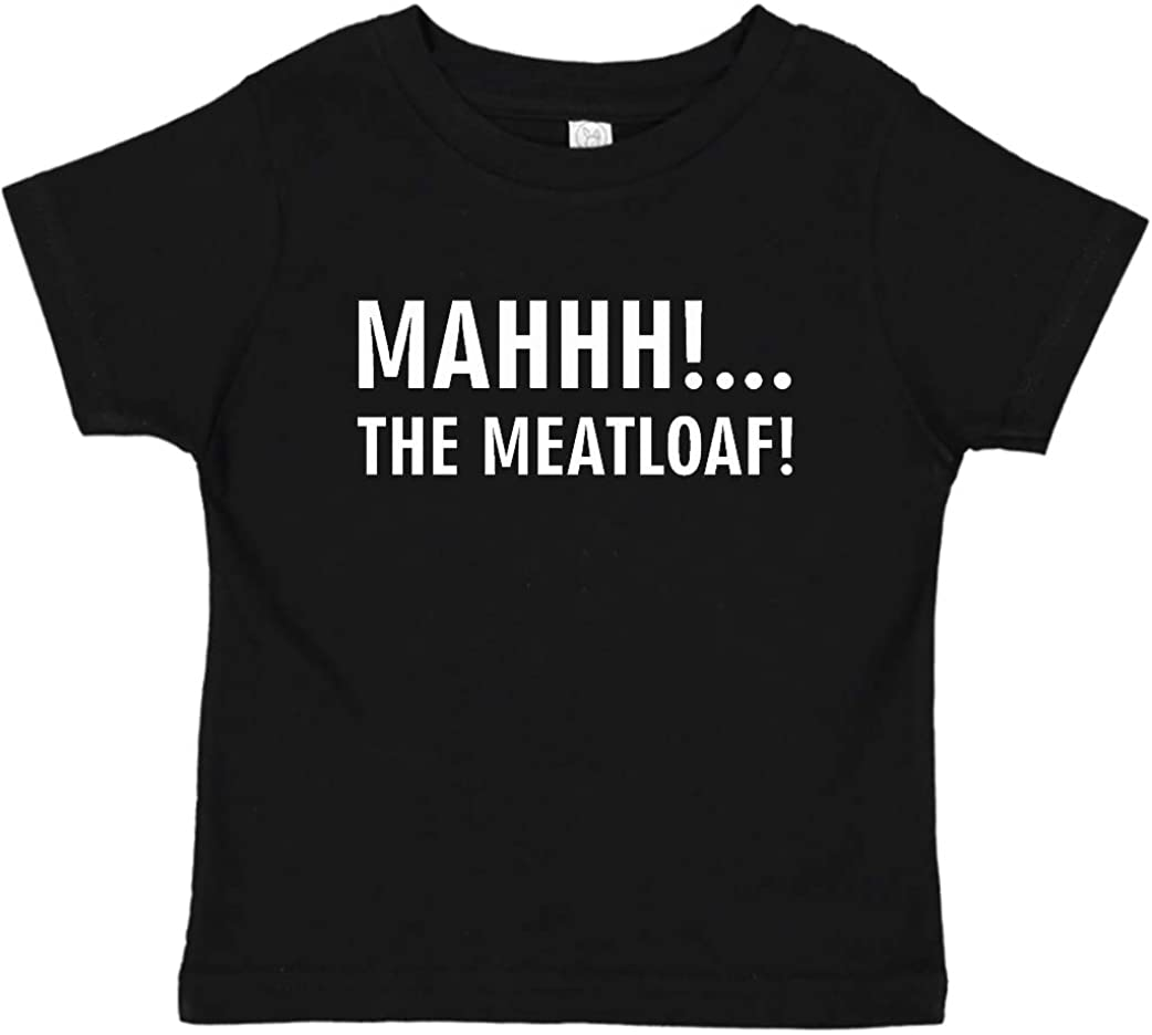 Panoware Funny Toddler Boy T-Shirt   Ma, The Meatloaf