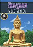 Thailand Word Search: 40 Fun Puzzles With Words Scramble for Adults, Kids and Seniors | More Than...