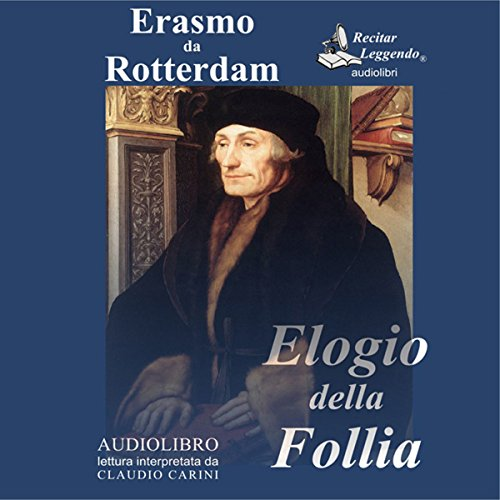Elogio della Follia [In Praise of Folly] audiobook cover art