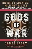 Gods of War: History's Greatest Military Rivals (BANTAM)