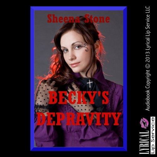 Becky's Depravity audiobook cover art