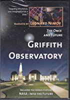 The Once and Future Griffith Observatory