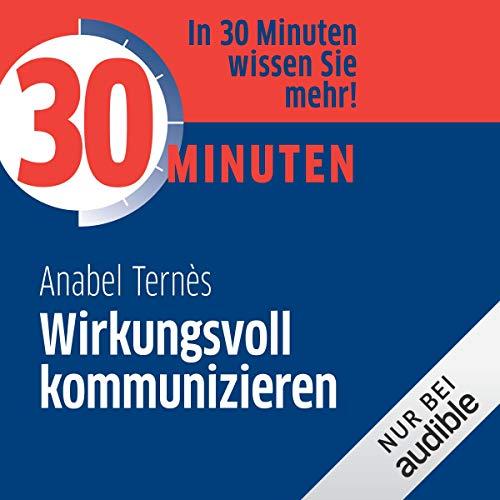 30 Minuten Wirkungsvoll kommunizieren Titelbild