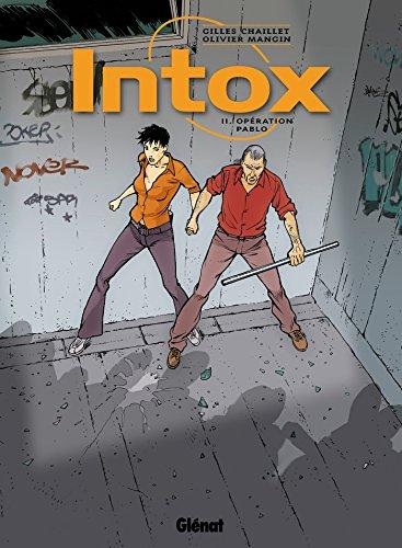 Intox - Tome 02 : Opération Pablo