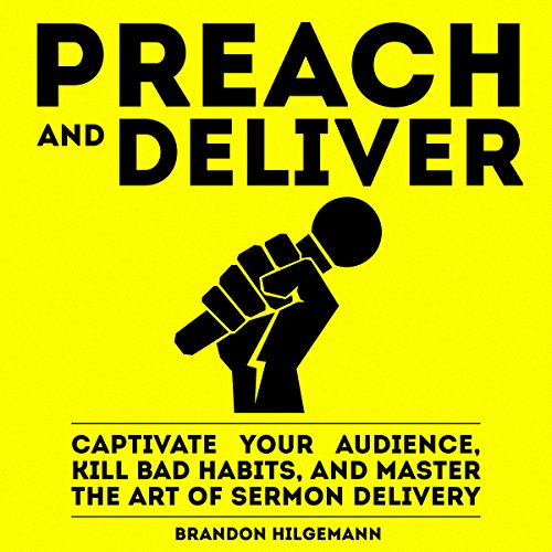 Preach and Deliver audiobook cover art