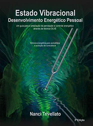 Estado Vibracional: Desenvolvimento Energético Pessoal