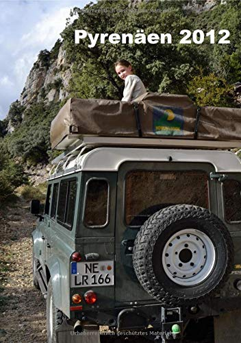 Die Pyrenäen - Eine Vater-Tochter Tour im Indian Summer: Mit Landy und Dachzelt unterwegs