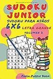 Sudoku Junior - Sudoku Para Niños 6x 6 Letra Grande - Volumen 2: Juegos De Lógica Para Niños