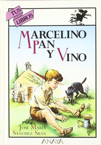 Marcelino pan y vino: (Tus Libros Maravillosos / Your Wonderful Books)