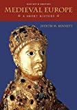 Medieval Europe: A Short History 11th (eleventh) Edition by Bennett, Judith published by McGraw-Hill Humanities/Social Sciences/Languages (2010)