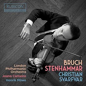 Bruch: Violin Concerto No. 1 - Stenhammar: Violin Sonata